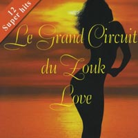 Le Grand Circuit du Zouk Love